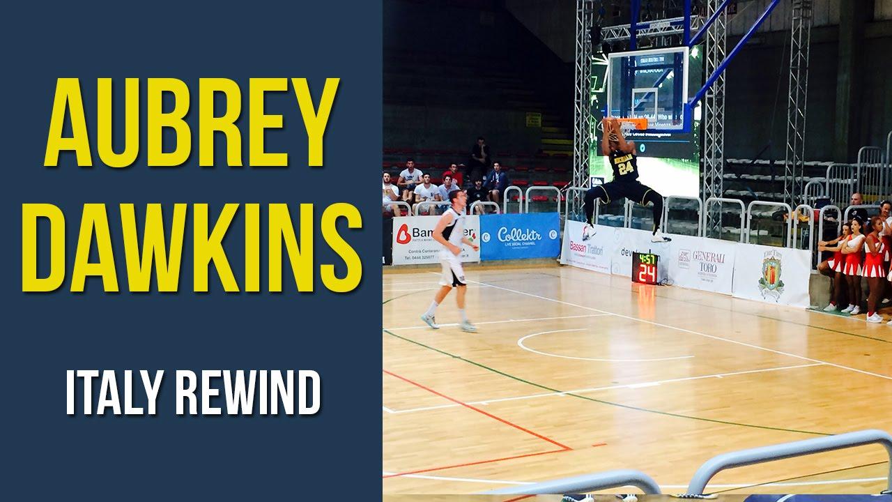 Italy Rewind: Aubrey Dawkins